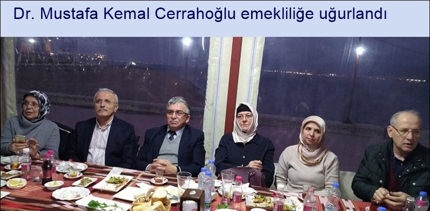 Dr. Mustafa Kemal Cerrahoğlu Emekliliğe Uğurlandı