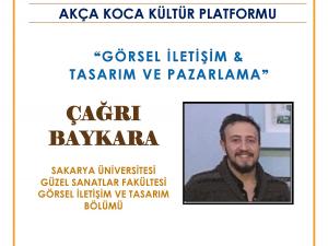 """Akça Koca Kültür Platformu """"10. Gençlerle Baş Başa"""" Programında Çağrı Baykara konuşacak.."""