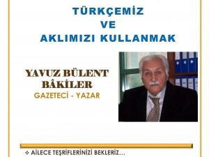 Yavuz Bülent BÂKİLER 17 Kasım Cuma günü İzmit'te..